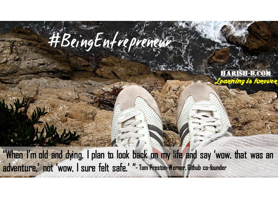 You Regret Not Having Done something more ! - #BeingEntrepreneur : harish-b.com