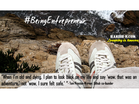 You Regret Not Having Done something more ! - #BeingEntrepreneur : harish-b.com